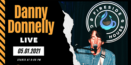 Danny Donnelly Live at the Fireside Coffee House OC tickets