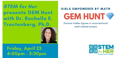 GEM Hunt with Dr. Rochelle E. Tractenberg, Ph.D. tickets