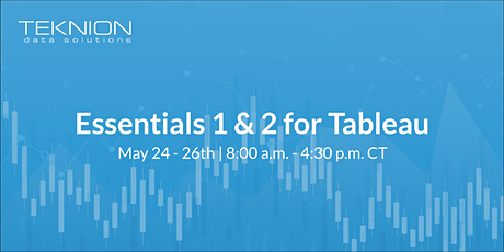 May Essentials 1 & 2 for Tableau Training Course tickets