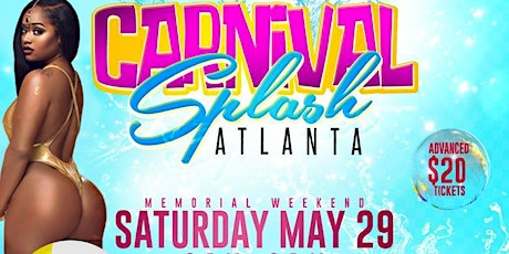 CARNIVAL SPLASH POOL PARTY - ATLANTA  2021 EDITION tickets