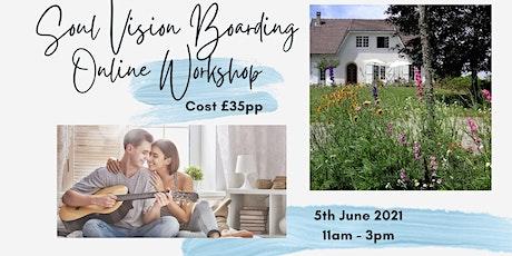 Soul Vision Boarding Online Workshop tickets