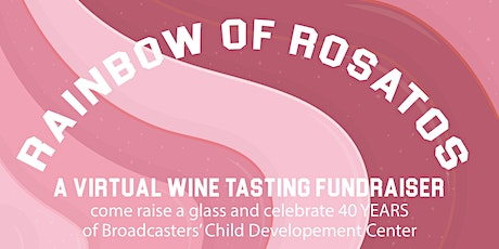 The Rainbow of  Rosatos: A Virtual Wine Tasting Fundraiser for BCDC tickets