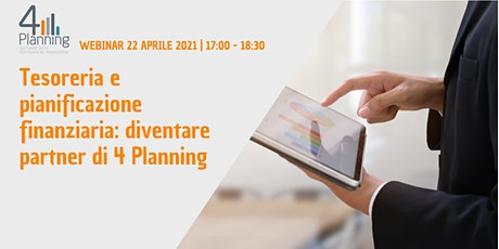Tesoreria e pianificazione finanziaria: diventare partner di 4 Planning biglietti