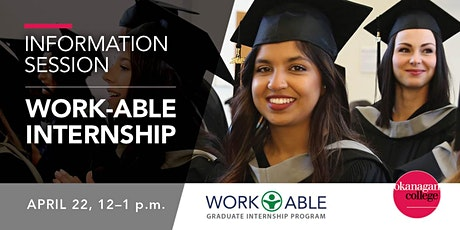 Work-Able Internship Program Information Session hosted by Okanagan College tickets