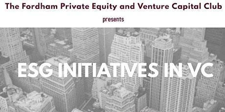 Fordham PEVCC Presents: ESG Initiatives in VC w/ Cofounder Alex Pitt tickets