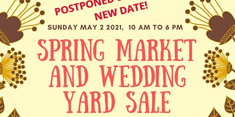 Spring Market and Wedding Yard Sale tickets