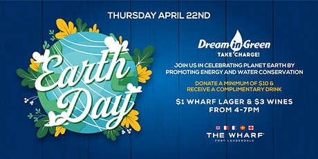 Earth Day at The Wharf FTL with Dream In Green tickets