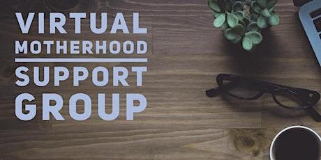 Virtual Motherhood Support tickets