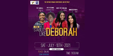 The Refined Woman Conference: Stability Like Deborah tickets
