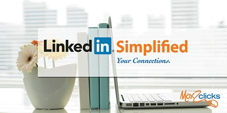 LinkedIn Simplified: Your Connections tickets