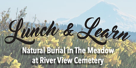 Lunch & Learn with River View Cemetery tickets