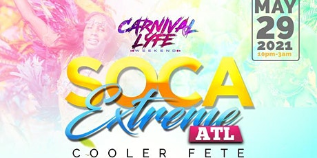 SOCA  EXTREME  ATLANTA - COOLER FETE EDITION tickets