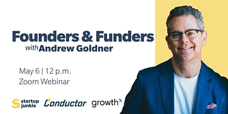 Founders & Funders: A Conversation on Fundraising and venture Capital tickets