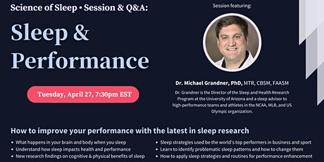 Sleep and Performance - Talk + Q&A with Dr. Michael Grandner, PhD tickets