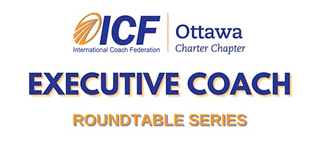 Executive Coaches Roundtable - August tickets