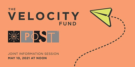 2021 Joint Information Session - Velocity Fund  and CFEVA's POST tickets