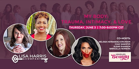 Unveiled Beauty - My Body: Trauma, Intimacy, and Love tickets