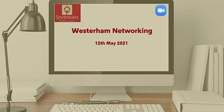 MAY WESTERHAM NETWORKING MEETING tickets