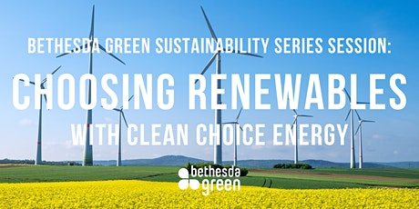 Sustainability Series: Choosing Renewables with Clean Choice Energy tickets