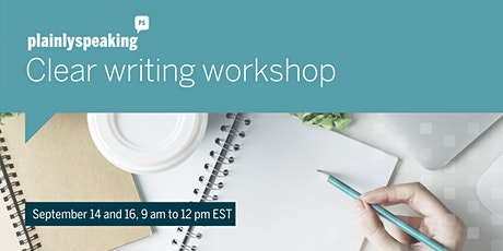 Virtual clear writing workshop - September 14 and 16 from 9 am to 12pm tickets