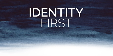 Identity First tickets