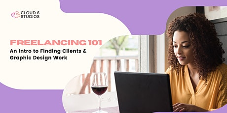 Freelancing 101: An Introduction to Finding Clients & Graphic Design Work tickets
