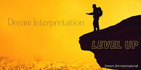 Dream Interpretation Workshop: Level Up tickets