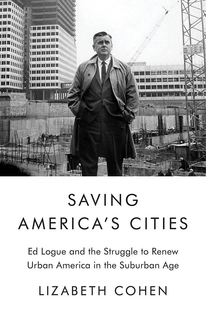 Saving America's Cities: Ed Logue, New Haven and Beyond image