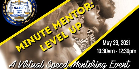 NAACP: O&M Branch | Young Adult & Youth Works  - MINUTE MENTOR: LEVEL UP tickets
