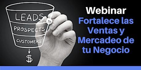 Webinar: Fortalece el Ciclo de Ventas de Tu Negocio tickets