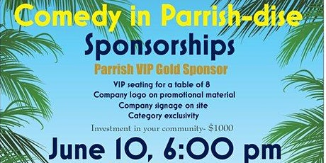 Comedy in Parrish-dise tickets