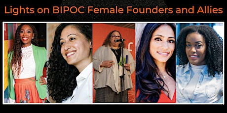WTF's 2021 Conference: Lights on BIPOC  Female Founders and Allies tickets