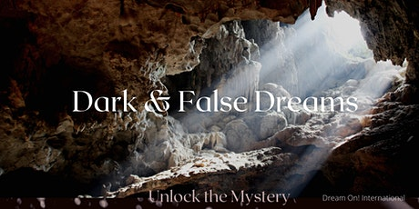 Dream Interpretation Workshop: Dark & False Dreams tickets