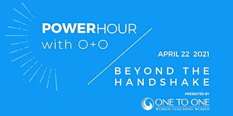 PowerHour: Beyond the Handshake tickets
