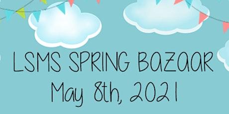 LSMS Spring Bazaar tickets