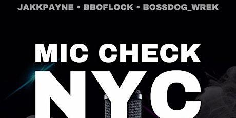 JaKKPayne BBOFlock Bossdog_Wrek Presents Mic Check NYC Showcase tickets