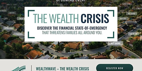 Wealth Crisis - Take control of your financial future tickets