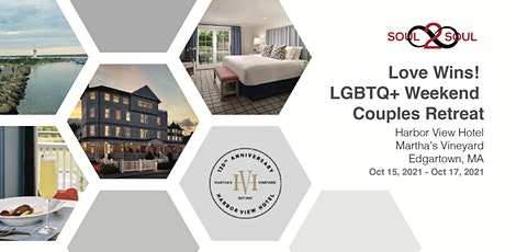 Connect & Unwind: Love Wins! LGBTQ+ Weekend Couples Retreat(M. VINEYARD) tickets