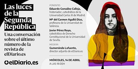 Presentamos la revista de elDiario.es: 'Las luces de la Segunda República' entradas