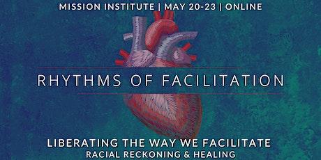 Rhythms of Facilitation tickets