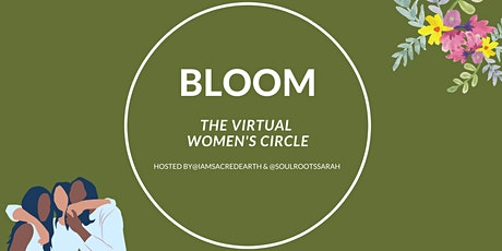 Bloom - The Virtual Women's Circle tickets
