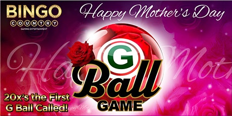"""""""G"""" Ball Game - May 20th - Mother's Day tickets"""