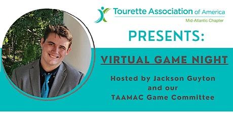 TAAMAC Virtual Game Night tickets