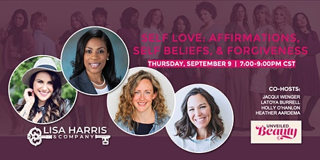 Unveiled Beauty - Self Love: Affirmations, Self Beliefs, and Forgiveness tickets