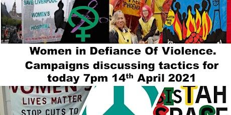 Women in Defiance Of Violence bilhetes