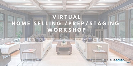 Luxury Virtual Home Selling/Staging/ Prep Workshop tickets