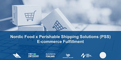 Nordic Food x Perishable Shipping Solutions (PSS): E-Commerce fulfillment tickets