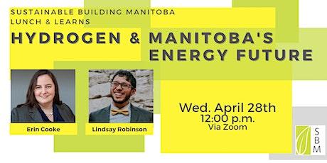 Hydrogen & Manitoba's Energy Future tickets