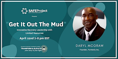 """""""Get it Out the Mud"""": Innovative Recovery Leadership with Limited Resources tickets"""