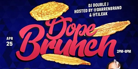 DopeBrunch : The Dopest Brunch & Day Party in the RDU!! tickets